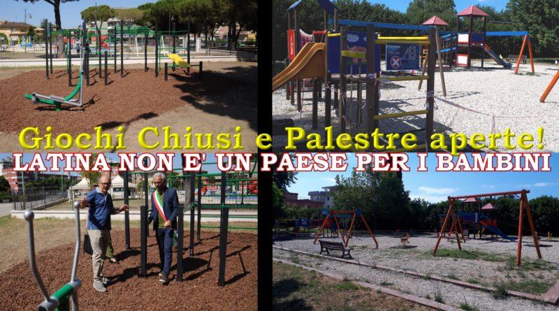 Palestre aperte e giochi chiusi: Latina non è un paese per bambini!